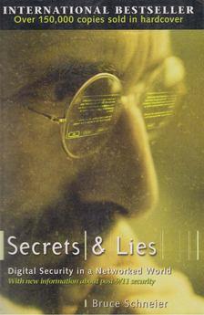 Bruce Schneier - Secrets and Lies [antikvár]