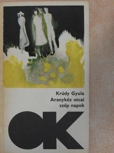 Krúdy Gyula - Aranykéz utcai szép napok [antikvár]