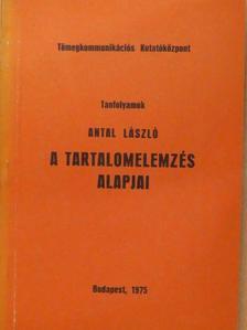 Antal László - A tartalomelemzés alapjai [antikvár]