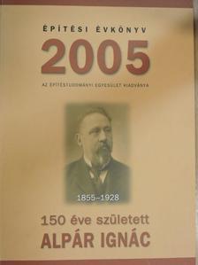 Ágostházi László - Építési Évkönyv 2005 [antikvár]
