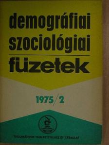 Cseh-Szombathy László - Demográfiai-Szociológiai Füzetek 1975/2. [antikvár]