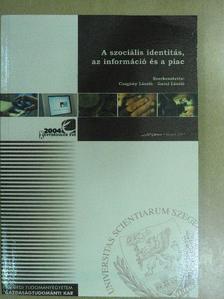 Botos Katalin - A szociális identitás, az információ és a piac [antikvár]