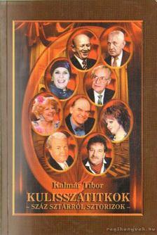 Kalmár Tibor - Kulisszatitkok [antikvár]