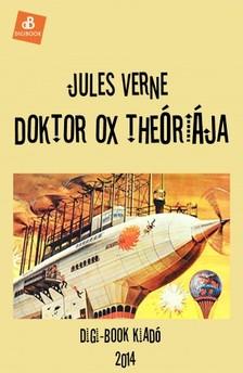 Jules Verne - Doktor Ox teóriája [eKönyv: epub, mobi]