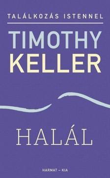 Timothy Keller - Halál [eKönyv: epub, mobi]