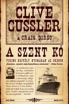 CLIVE CUSSLER - CRAIG DIRGO - A SZENT KŐ