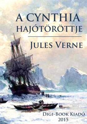 Jules Verne - A Cynthis hajótöröttje