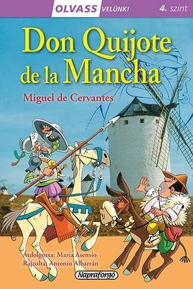 Olvass velünk! (4) - Don Quijote de la Mancha