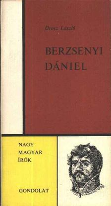 Orosz László - Berzsenyi Dániel [antikvár]