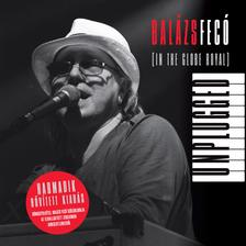 Balázs Fecó - Balázs Fecó - Unplugged [In the Globe Royal] (CD)