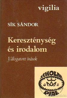 Sík Sándor - Kereszténység és irodalom [antikvár]