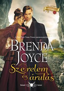 Brenda Joyce - Szerelem és árulás