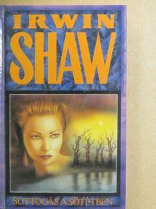 Irwin Shaw - Suttogás a sötétben [antikvár]