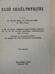 Dr. Kovács János - Első segélynyujtás [antikvár]