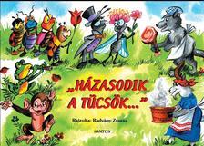 Rajzolta: Radvány Zsuzsa - Házasodik a tücsök... - Népköltések