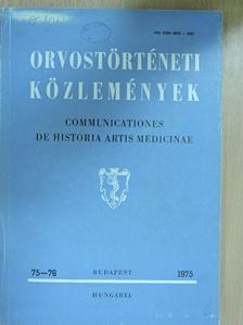 Csiha Antal - Orvostörténeti közlemények 75-76. [antikvár]
