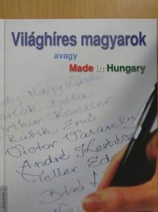 Bolgár György - Világhíres magyarok [antikvár]
