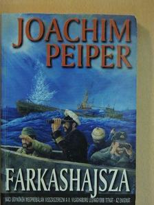 Joachim Peiper - Farkashajsza [antikvár]