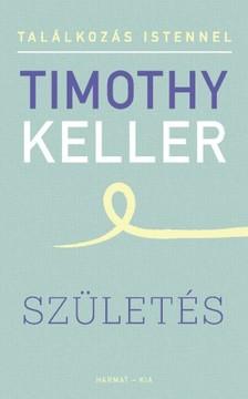 Timothy Keller - Születés [eKönyv: epub, mobi]