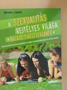 Michael J. Basso - A szexualitás rejtélyes világa [antikvár]