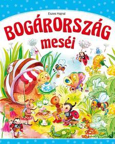 Eszes Hajnal - Bogárország meséi