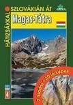 Ján Lacika - Magas-Tátra útikönyv (Hátizsákkal) Dajama
