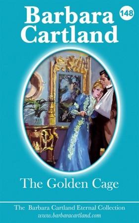 Barbara Cartland - The Golden Cage [eKönyv: epub, mobi]