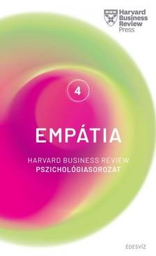 HBR - Harvard sorozat 4. Empátia - Harvard Business Review pszichológiasorozat IV. [eKönyv: epub, mobi]