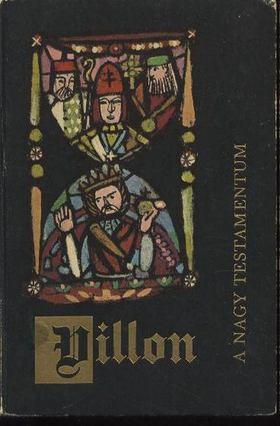 Villon Books Kft. - A nagy testamentum [antikvár]