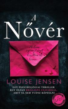 Louise Jensen - A Nővér [antikvár]