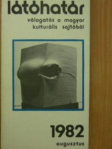 Ágh István - Látóhatár 1982. augusztus [antikvár]