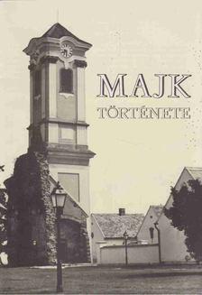 Kulcsár Emil Miklós - Majk története [antikvár]