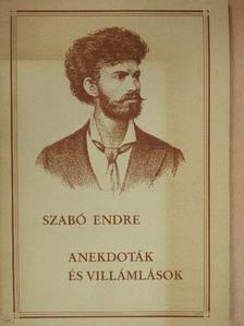 Szabó Endre - Anekdoták és villámlások [antikvár]