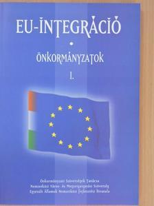 Berke Gyula - EU-integráció - Önkormányzatok I. [antikvár]