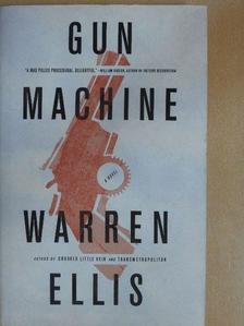 Warren Ellis - Gun machine [antikvár]