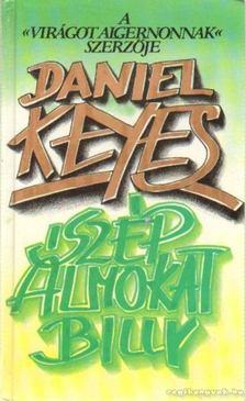 Daniel Keyes - Szép álmokat, Billy! [antikvár]