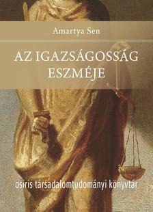 Amartya Sen - Az igazságosság eszméje