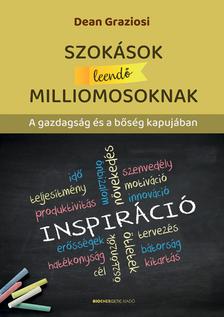 Dean Graziosi - Szokások leendő milliomosoknak
