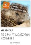 Jules Verne - Tíz órán át vadászaton [eKönyv: epub, mobi]