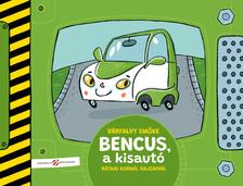 Várfalvy Emőke - Bencus, a kisautó