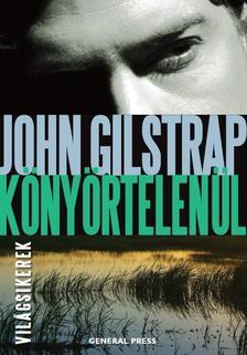 John Gilstrap - Könyörtelenül
