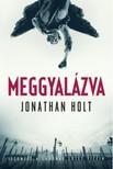 Jonathan Holt - Meggyalázva [eKönyv: epub, mobi]