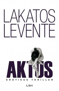 Lakatos Levente - Aktus [eKönyv: epub, mobi]