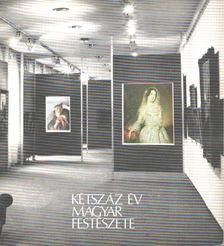 Végvári Lajos - Kétszáz év magyar festészete a Miskolci Képtárban [antikvár]