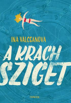 Ina Valcsanova - A Krach sziget