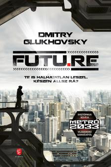 Dmitry Glukhovsky - Futu.re