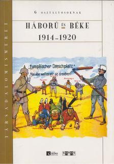 Bihari Péter - Háború és béke 1914-1920 [antikvár]