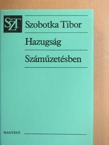 Szobotka Tibor - Hazugság/Száműzetésben [antikvár]