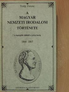 Toldy Ferenc - A magyar nemzeti irodalom története [antikvár]
