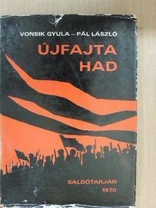 Pál László - Újfajta had [antikvár]